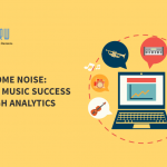 Make some noise: driving music success through analytics