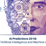 AI Predictions 2018: Future of Artificial Intelligence and Machine Learning