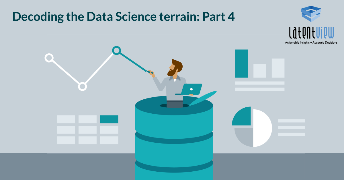 Decoding-the-Data-Science-terrain-Part-4