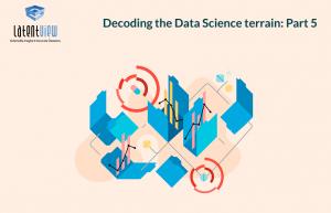 Decoding-the-Data-Science-terrain-Part-5-blog (5)