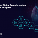 Enabling Digital Transformation through Advanced Analytics