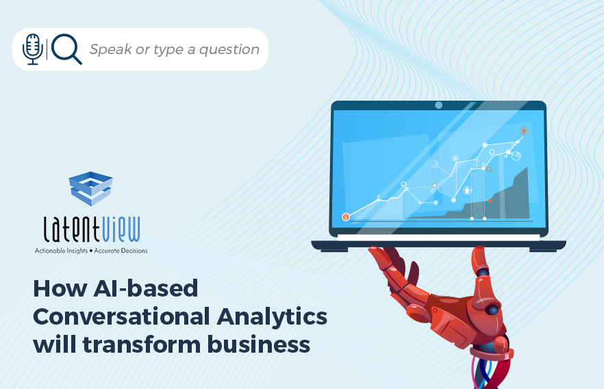 How AI based Conversational Analytics will transform business 1