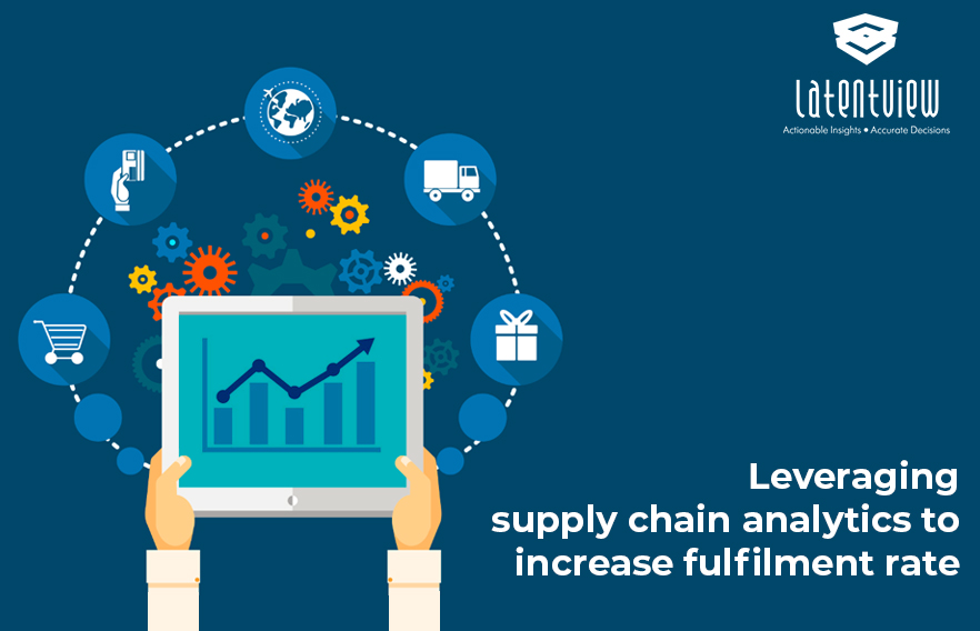 Leveraging supply chain analytics to increase fulfilment rate