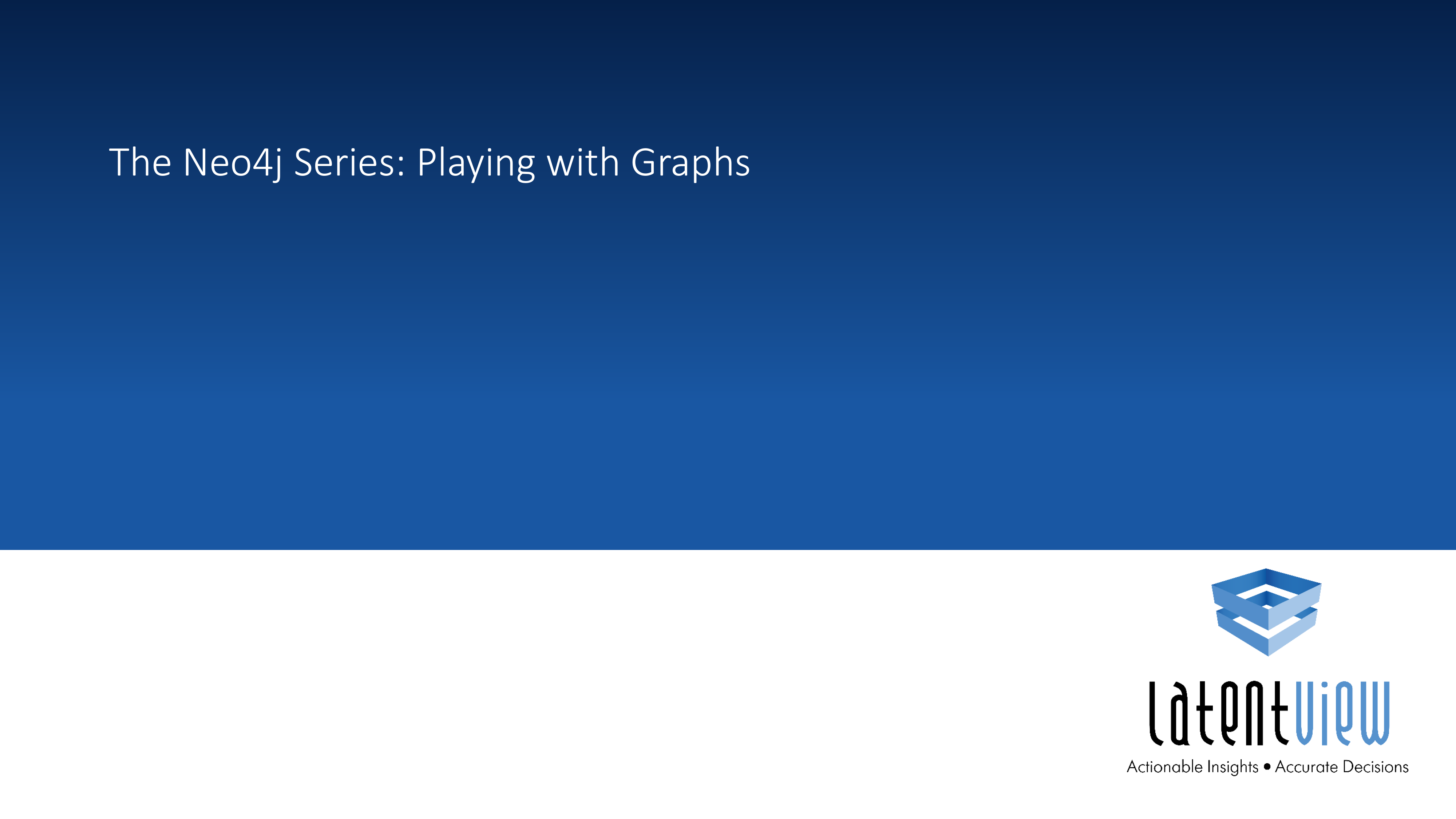 The Neo4j Series Playing with Graphs 1